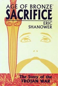 AGE OF BRONZE TP VOL 02 SACRIFICE (NEW PTG)