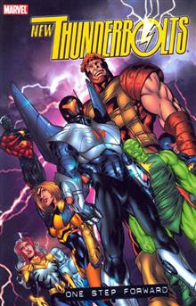 NEW THUNDERBOLTS VOL 1 ONE STEP FORWARD TP