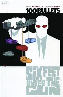 100 BULLETS VOL 6 SIX FEET UNDER THE GUN TP (MR)