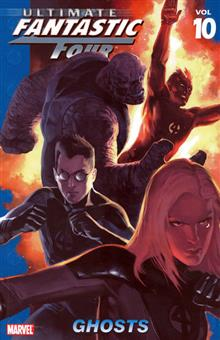 ULTIMATE FANTASTIC FOUR VOL 10 GHOSTS TP
