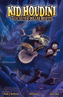 KID HOUDINI AND THE SILVER DOLLAR MISFITS GN VOL 0