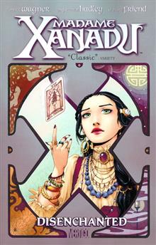 MADAME XANADU VOL 1 DISENCHANTED TP (MR)