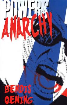 POWERS VOL 5 ANARCHY TP (NEW PTG) (MR)