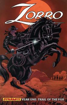 ZORRO YEAR ONE VOL 1 TRAIL OF THE FOX TP