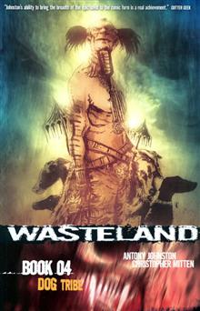 WASTELAND VOL 4 DOG TRIBE TP (MR)