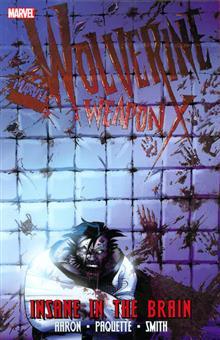 WOLVERINE WEAPON X TP VOL 02 INSANE IN BRAIN