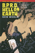 BPRD HELL ON EARTH TP VOL 01 NEW WORLD (C: 0-1-2)