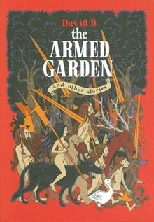ARMED GARDEN &amp; OTHER STORIES HC 