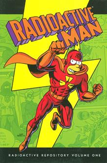 RADIOACTIVE MAN HC VOL 01 RADIOACTIVE REPOSITORY