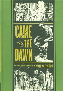 EC WALLY WOOD CAME THE DAWN AND OTHER STORIES HC (