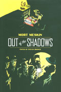 MESKIN OUT OF THE SHADOWS TP