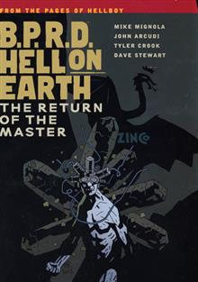 BPRD HELL ON EARTH TP VOL 06 RETURN O/T MASTER