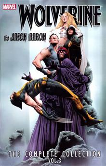WOLVERINE BY AARON COMPLETE COLLECTION TP VOL 03