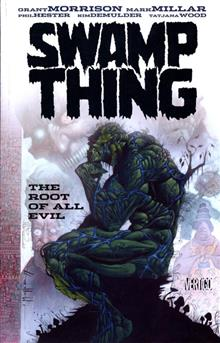 SWAMP THING THE ROOT OF ALL EVIL TP (MR)