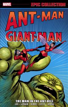 ANT-MAN GIANT-MAN EPIC COLLECTION TP MAN IN ANT HILL
