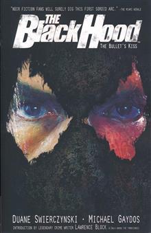 BLACK HOOD TP VOL 01 BULLETS KISS (RES) (MR)