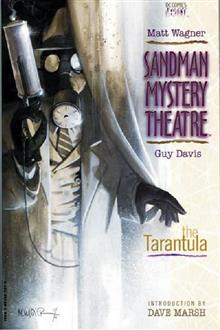 SANDMAN MYSTERY THEATRE VOL 1 THE TARANTULA TP NEW PTG (MR)