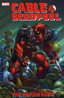 CABLE DEADPOOL VOL 3 HUMAN RACE TP