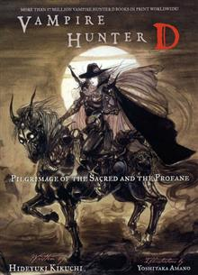 VAMPIRE HUNTER D VOL 6 PILGRIMAGE O/T SACRED & PROFANE NOVEL (M)