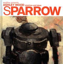 SPARROW ASHLEY WOOD HC VOL 00 SKETCHES & IDEAS