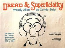 DREAD & SUPERFICIALITY WOODY ALLEN AS COMIC STRIP