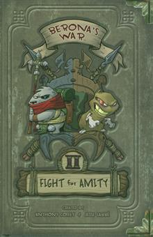 BERONA&#39;S WAR HC VOL 02 FIGHT FOR AMITY