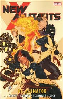 NEW MUTANTS TP VOL 06 DEANIMATOR