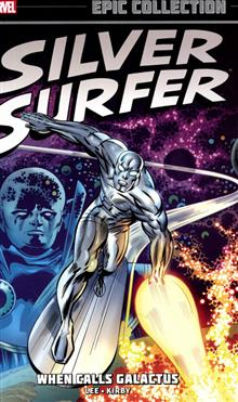SILVER SURFER EPIC COLLECTION TP WHEN CALLS GALACTUS