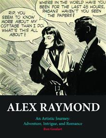 ALEX RAYMOND ARTISTIC JOURNEY ADV INTRIGUE & ROMANCE HC