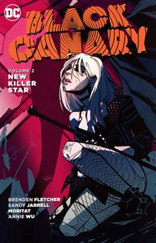 BLACK CANARY TP VOL 02 NEW KILLER STAR