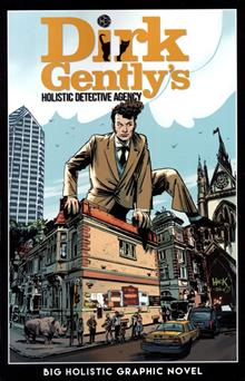 DIRK GENTLY BIG HOLISTIC GRAPHIC NOVEL TP DIRECT MARKET ED