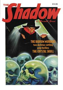 SHADOW DOUBLE NOVEL VOL 111 RADIUM MURDERS & CRYSTAL SKULL