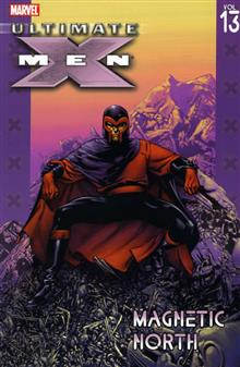 ULTIMATE X-MEN VOL 13 MAGNETIC NORTH TP