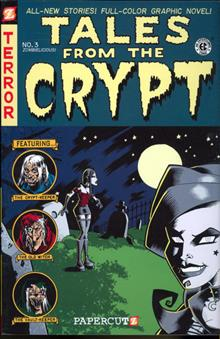 TALES FROM THE CRYPT GN VOL 03 ZOMBIELICIOUS