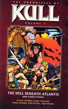 CHRONICLES OF KULL TP VOL 02 HELL BENEATH ATLANTIS