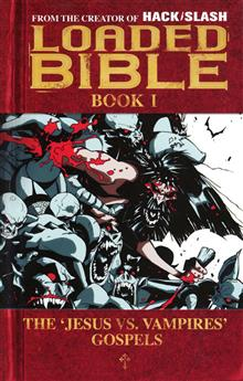 LOADED BIBLE TP VOL 01 (NEW PTG) (MR) (C: 0-1-2)