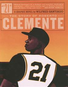 21 STORY OF ROBERTO CLEMENTE HC 