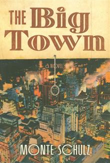 BIG TOWN HC NOVEL