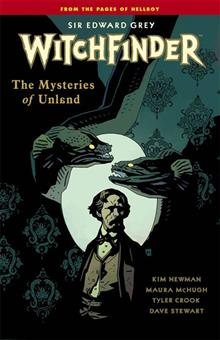 WITCHFINDER TP VOL 03 MYSTERIES OF UNLAND (C: 0-1-2)