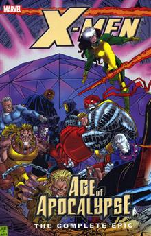 X-MEN COMPLETE AGE OF APOCALYPSE EPIC BOOK 3 TP