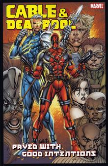 CABLE DEADPOOL VOL 6 PAVED WITH GOOD INTENTIONS TP