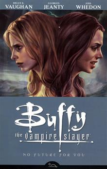 BUFFY TVS SEASON 8 VOL 2 NO FUTURE FOR YOU TP