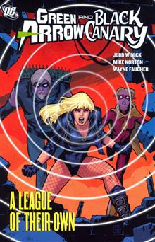 GREEN ARROW BLACK CANARY LEAGUE OF THEIR OWN TP