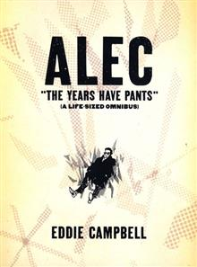 ALEC YEARS HAVE PANTS LIFE SIZE OMNIBUS SC