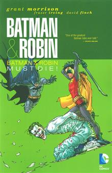 BATMAN AND ROBIN TP VOL 03 BATMAN ROBIN MUST DIE