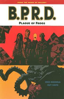 BPRD TP VOL 03 PLAGUE OF FROGS (NEW PTG)