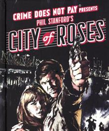 CRIME DOES NOT PAY CITY OF ROSES HC