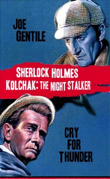 SHERLOCK HOLMES & KOLCHAK CRY FOR THUNDER NOVEL HC