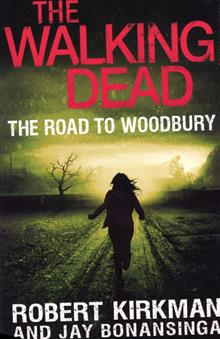 WALKING DEAD MMPB VOL 02 ROAD TO WOODBURY