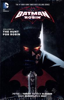 BATMAN & ROBIN HC VOL 06 THE HUNT FOR ROBIN (N52)